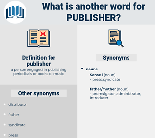 publisher, synonym publisher, another word for publisher, words like publisher, thesaurus publisher