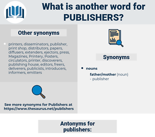 publishers, synonym publishers, another word for publishers, words like publishers, thesaurus publishers