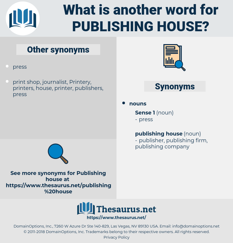 publishing house, synonym publishing house, another word for publishing house, words like publishing house, thesaurus publishing house