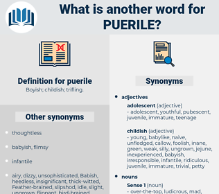 puerile, synonym puerile, another word for puerile, words like puerile, thesaurus puerile