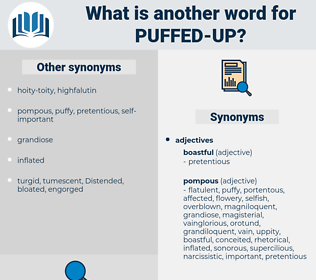 puffed up, synonym puffed up, another word for puffed up, words like puffed up, thesaurus puffed up
