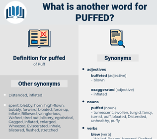 puffed, synonym puffed, another word for puffed, words like puffed, thesaurus puffed