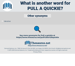 pull a quickie, synonym pull a quickie, another word for pull a quickie, words like pull a quickie, thesaurus pull a quickie