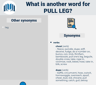 pull leg, synonym pull leg, another word for pull leg, words like pull leg, thesaurus pull leg