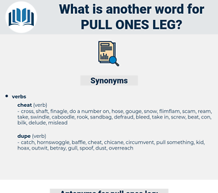 pull ones leg, synonym pull ones leg, another word for pull ones leg, words like pull ones leg, thesaurus pull ones leg