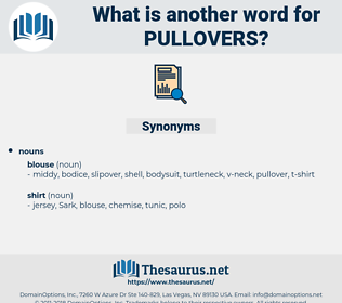 pullovers, synonym pullovers, another word for pullovers, words like pullovers, thesaurus pullovers
