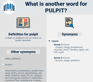 pulpit, synonym pulpit, another word for pulpit, words like pulpit, thesaurus pulpit
