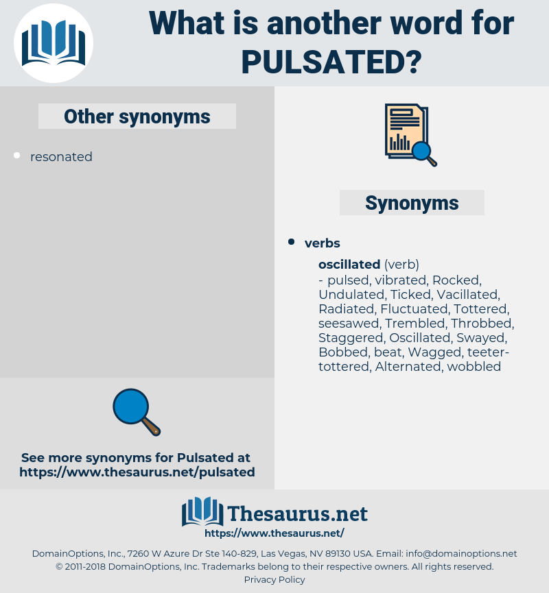 Pulsated, synonym Pulsated, another word for Pulsated, words like Pulsated, thesaurus Pulsated