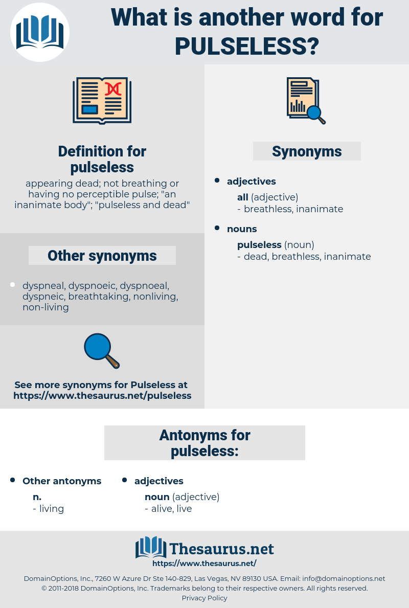 pulseless, synonym pulseless, another word for pulseless, words like pulseless, thesaurus pulseless
