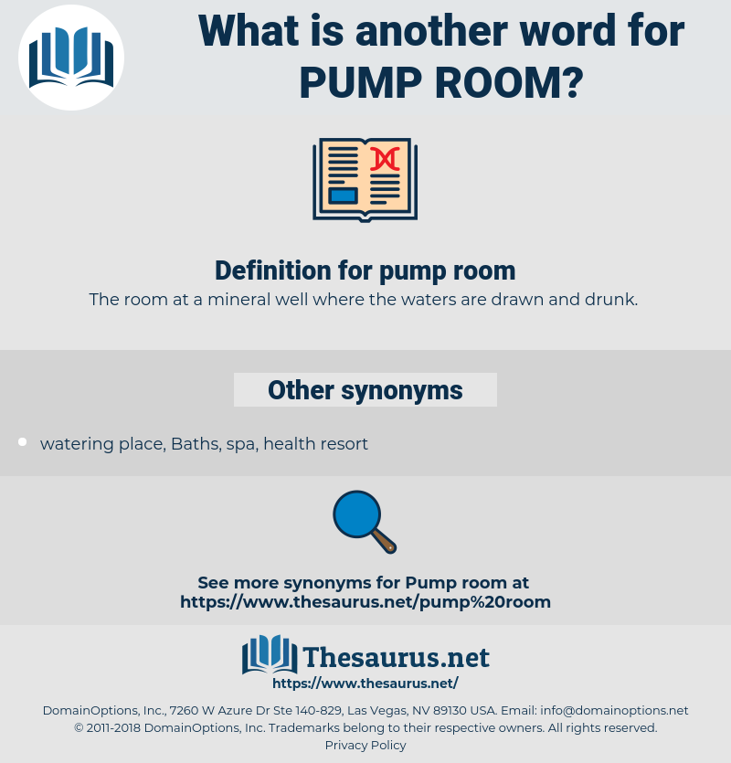 pump room, synonym pump room, another word for pump room, words like pump room, thesaurus pump room