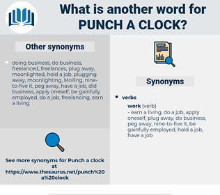 punch a clock, synonym punch a clock, another word for punch a clock, words like punch a clock, thesaurus punch a clock