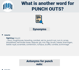 punch outs, synonym punch outs, another word for punch outs, words like punch outs, thesaurus punch outs
