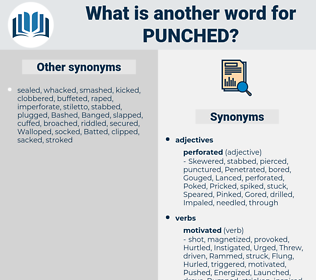 Punched, synonym Punched, another word for Punched, words like Punched, thesaurus Punched