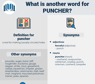puncher, synonym puncher, another word for puncher, words like puncher, thesaurus puncher