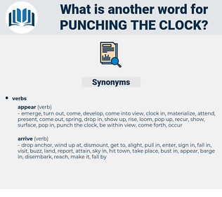 punching the clock, synonym punching the clock, another word for punching the clock, words like punching the clock, thesaurus punching the clock