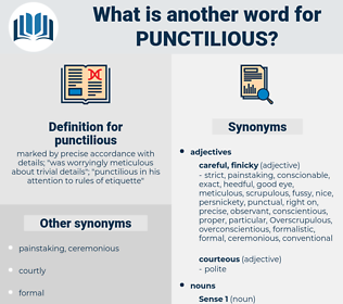 punctilious, synonym punctilious, another word for punctilious, words like punctilious, thesaurus punctilious