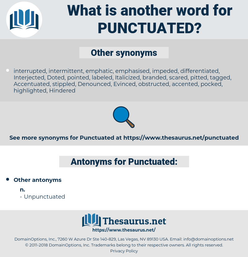 Punctuated, synonym Punctuated, another word for Punctuated, words like Punctuated, thesaurus Punctuated