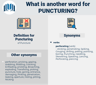 Puncturing, synonym Puncturing, another word for Puncturing, words like Puncturing, thesaurus Puncturing