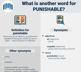 punishable, synonym punishable, another word for punishable, words like punishable, thesaurus punishable