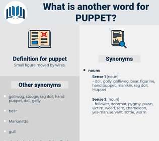 puppet, synonym puppet, another word for puppet, words like puppet, thesaurus puppet