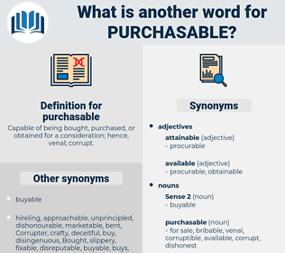 purchasable, synonym purchasable, another word for purchasable, words like purchasable, thesaurus purchasable