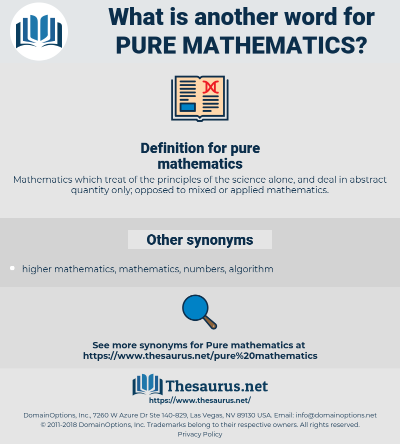 pure mathematics, synonym pure mathematics, another word for pure mathematics, words like pure mathematics, thesaurus pure mathematics
