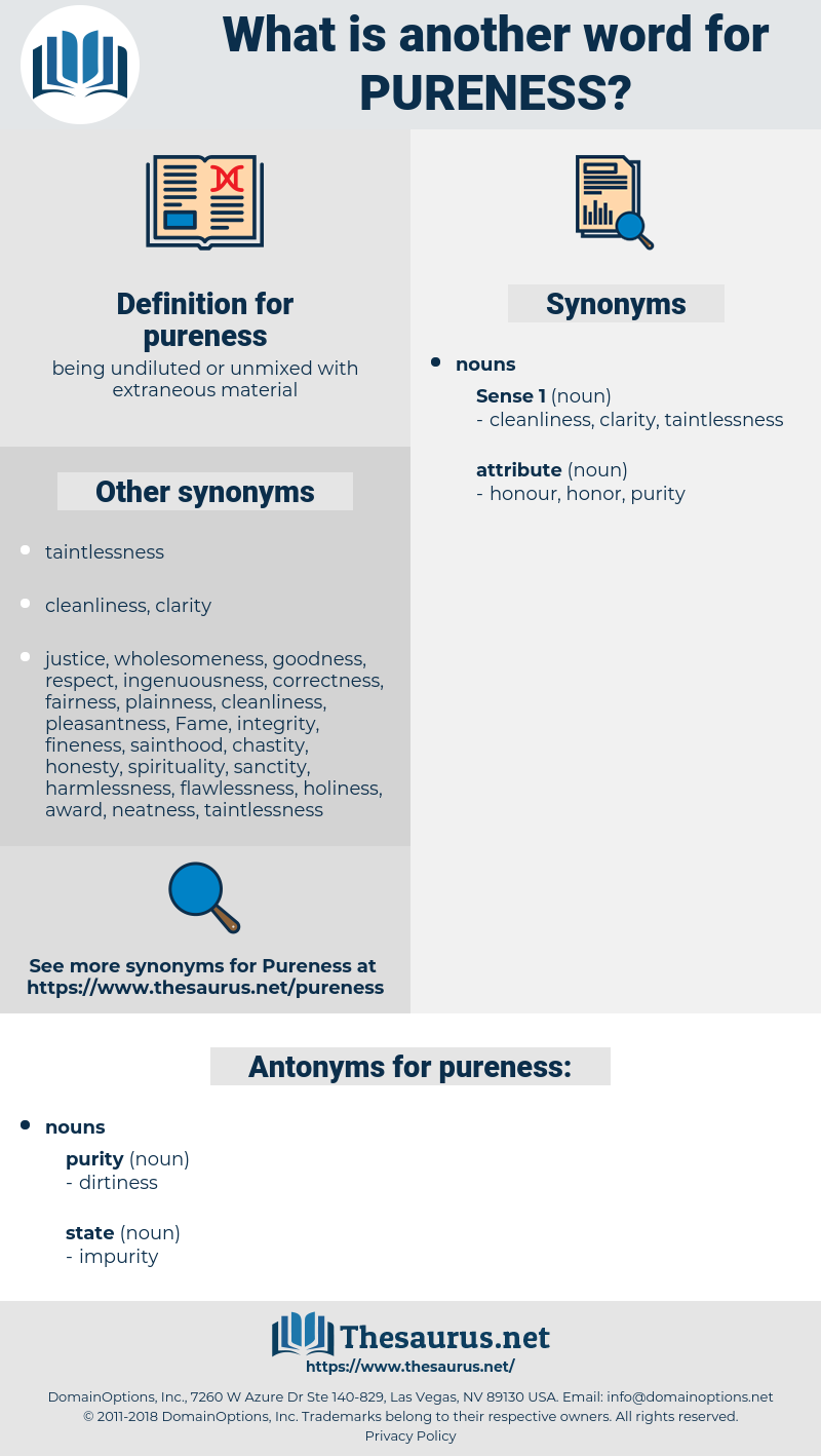 pureness, synonym pureness, another word for pureness, words like pureness, thesaurus pureness
