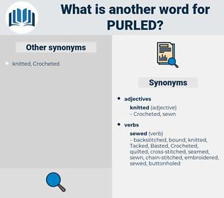 Purled, synonym Purled, another word for Purled, words like Purled, thesaurus Purled