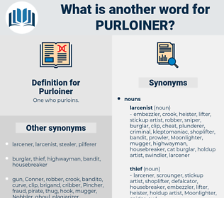 Purloiner, synonym Purloiner, another word for Purloiner, words like Purloiner, thesaurus Purloiner