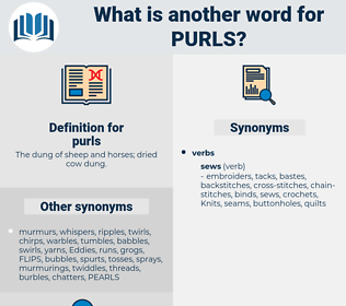 purls, synonym purls, another word for purls, words like purls, thesaurus purls