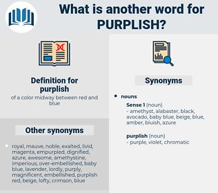 purplish, synonym purplish, another word for purplish, words like purplish, thesaurus purplish