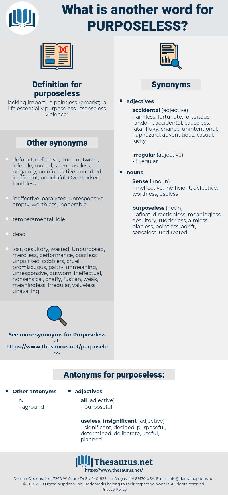 purposeless, synonym purposeless, another word for purposeless, words like purposeless, thesaurus purposeless