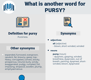 pursy, synonym pursy, another word for pursy, words like pursy, thesaurus pursy