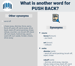 push back, synonym push back, another word for push back, words like push back, thesaurus push back