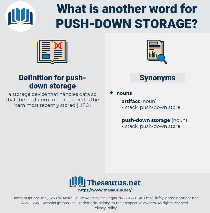 push-down storage, synonym push-down storage, another word for push-down storage, words like push-down storage, thesaurus push-down storage