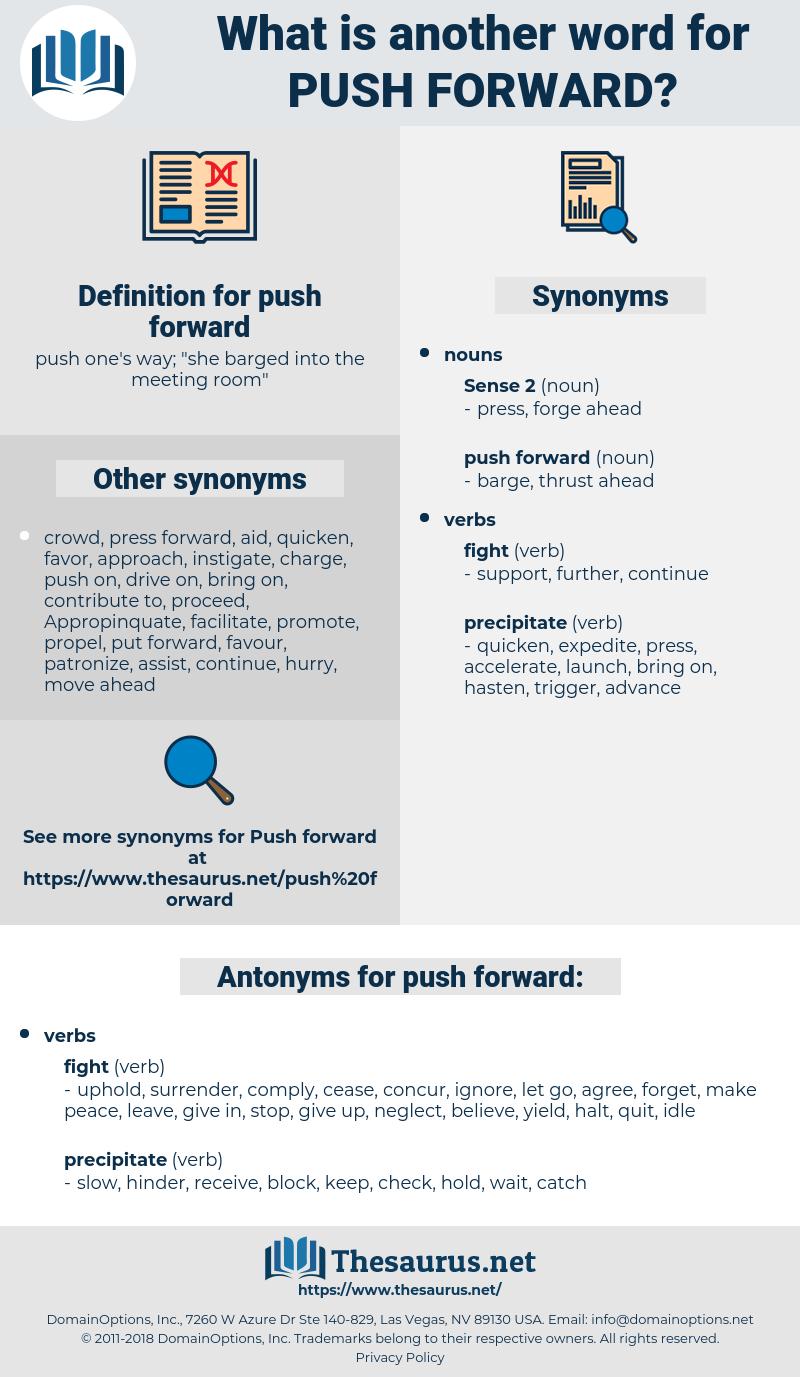 push forward, synonym push forward, another word for push forward, words like push forward, thesaurus push forward