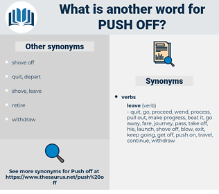 push off, synonym push off, another word for push off, words like push off, thesaurus push off