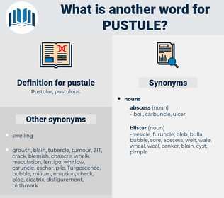 pustule, synonym pustule, another word for pustule, words like pustule, thesaurus pustule