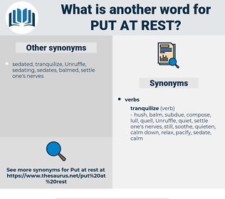 put at rest, synonym put at rest, another word for put at rest, words like put at rest, thesaurus put at rest