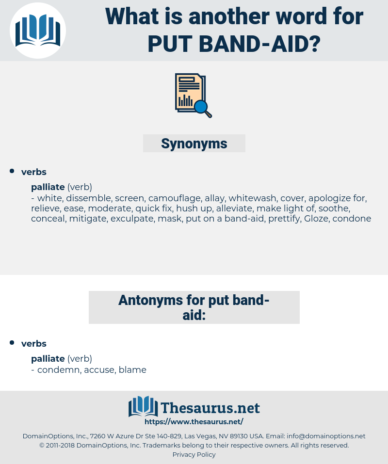 put band-aid, synonym put band-aid, another word for put band-aid, words like put band-aid, thesaurus put band-aid