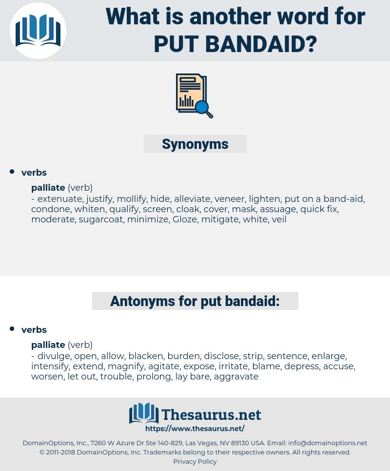 put bandaid, synonym put bandaid, another word for put bandaid, words like put bandaid, thesaurus put bandaid