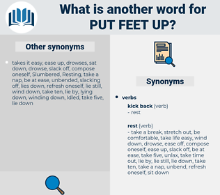 put feet up, synonym put feet up, another word for put feet up, words like put feet up, thesaurus put feet up