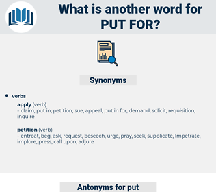 put for, synonym put for, another word for put for, words like put for, thesaurus put for