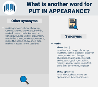 put in appearance, synonym put in appearance, another word for put in appearance, words like put in appearance, thesaurus put in appearance