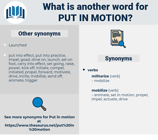 put in motion, synonym put in motion, another word for put in motion, words like put in motion, thesaurus put in motion