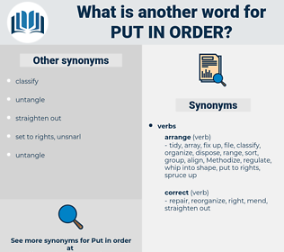 put in order, synonym put in order, another word for put in order, words like put in order, thesaurus put in order