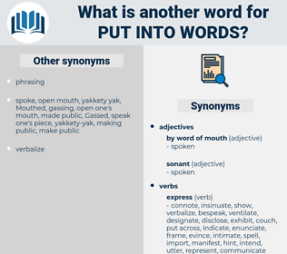 put into words, synonym put into words, another word for put into words, words like put into words, thesaurus put into words
