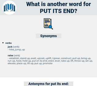 put its end, synonym put its end, another word for put its end, words like put its end, thesaurus put its end