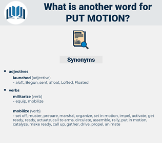 put motion, synonym put motion, another word for put motion, words like put motion, thesaurus put motion