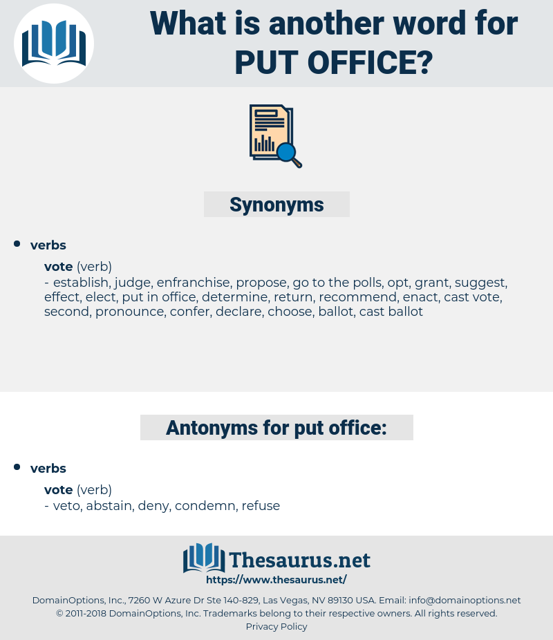 put office, synonym put office, another word for put office, words like put office, thesaurus put office